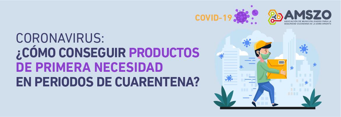 Coronavirus U00bfC U00f3mo Conseguir Productos De Primera